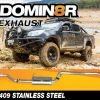 Domin8r Stainless Steel Exhaust Suitable For Holden Colorado RG 2.8L 07/2016+ (DPF Back)