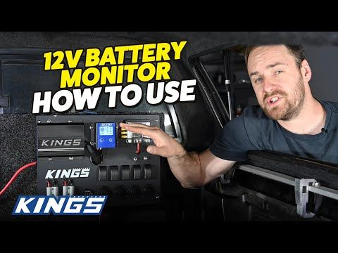 How To Use: Kings 12V Battery Monitor
