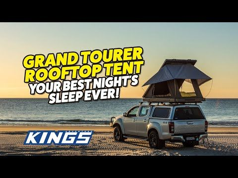 Grand Tourer Rooftop Tent Best Night's Sleep In Any Conditions!