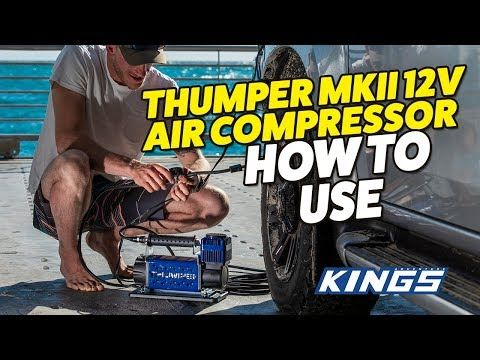 Adventure Kings Thumper MkIII 12v Air Compressor How To Use
