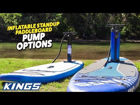 Adventure Kings Inflatable Standup Paddleboard Pump Options