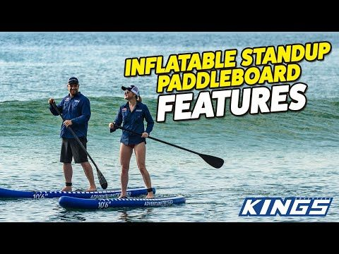 Adventure Kings Inflatable Standup Paddleboard Features