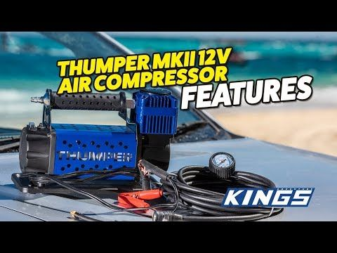 Adventure Kings Thumper MkIII 12v Air Compressor Features